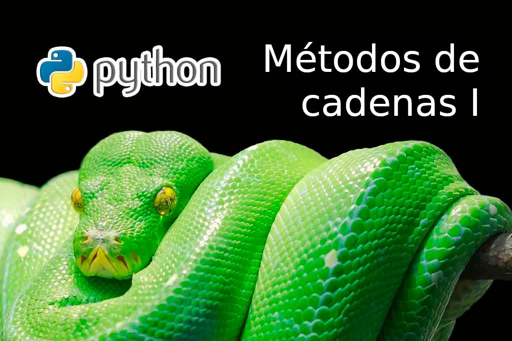Python: Métodos de cadenas I
